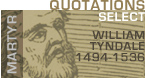 William Tyndale Quotes
