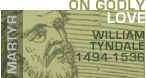 READ William Tynale on the Authority of Scripture.