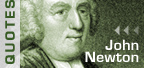 Words of Wisdom: JOHN NEWTON QUOTES