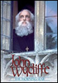 John Wycliffe - The Morning Star - Buy on Amazon.com! (bible christian movies)