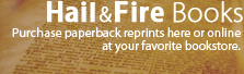Purchase paperbacks from the Hail & Fire Online Christian Bookstore