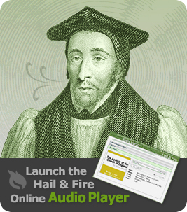 Hail and Fire Online Audio Player - click to launch!