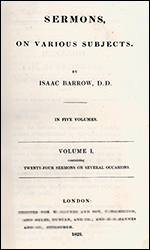 Isaac Barrow Sermons - find this 5 volume set in the Hail and Fire Library
