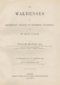 Book Cover of The Waldenses or Protestant Valleys of Piedmont, Dauphiny, and the Ban De La Roche by William Beattie
