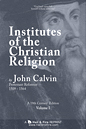 Institutes of the Christian Religion by John Calvin (1840 Edition in 2 Volumes)