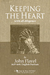Read online - Keeping the Heart by John Flavel (sermon)