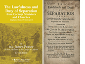 The Lawfulness and Duty of Separation from Corrupt Ministers and Churches by James Fraser