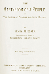 ONLINE BOOK: The Martyrdom of a People: or The Vaudois of Piedmont and their History by Henry Fliedner