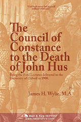 ONLINE BOOK: The Council of Constance to the Death of John Hus by James H. Wylie
