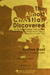 The Almost Christian Discovered, or the False Professor Tried and Cast. By Matthew Mead (Published 1661, 1819 Edition) (sermon)