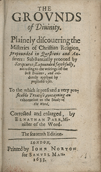 Book Title Page of The Grounds of Divinity, Plainly discovering the Mysteries of Christian Religion by Elnathan Parr