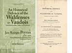 An Historical Defence of the Waldenses or Vaudois, Inhabitants of the Valleys of Piedmont by Jean Peyran