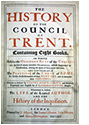 HAIL & FIRE BOOK QUEUE: The History of the Council of Trent whereunto is added the Life of the Author and the History of the Inquisition by Sarpi (Pietro Soave Polano) and Nathanael Brent (1676 Edition, English)