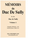 Read online -  - Mémoires du Duc de Sully by the Duc de Sully (1638 Edition in 6 volumes)