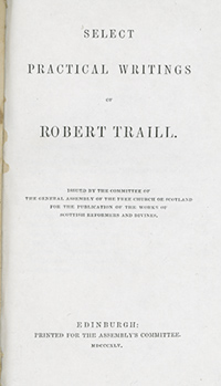 Title Page of Select Practical Writings and Vindication of the Protestant Doctrine of Justification by Robert Traill.